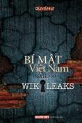 Bi Mat Viet Nam Qua Ho So Wikikeaks  [VIE]