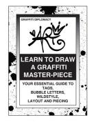 Learn to Draw a Graffiti Master-Piece