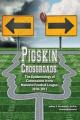 Pigskin Crossroads