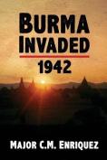 Burma Invaded 1942