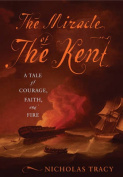 The Miracle of the Kent