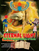 Eternal Light and the Emerald Tablets of Thoth