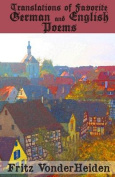 Translations of Favourite German and English Poems
