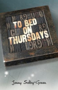 To Bed on Thursdays