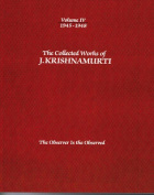 The Collected Works of J.Krishnamurti  - Volume Iv 1945-1948