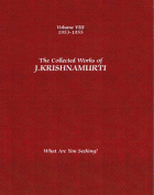 The Collected Works of J.Krishnamurti  - Volume VIII 1953-1955
