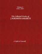 The Collected Works of J.Krishnamurti  - Volume X 1956-1957