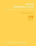 Good Tempered Food