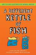 A Different Kettle of Fish