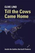 Till the Cows Came Home