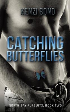 Catching Butterflies: North Bay Pursuits, Book Two