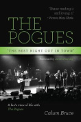The Pogues - 'The best night out in town'