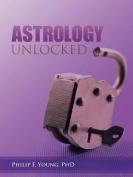 Astrology Unlocked