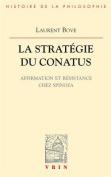 La Strategie Du Conatus [FRE]
