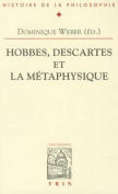 Hobbes, Descartes Et La Metaphysique  [FRE]