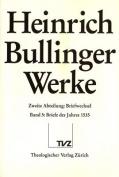 Heinrich Bullinger. Werke: 2. Abteilung [GER]
