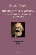 The Subjective Dimension of Marxist Historical Dialects