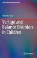 Vertigo and Balance Disorders in Children