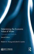Determining the Economic Value of Water