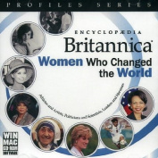 Encyclopaedia Britannica Women Who Changed the World