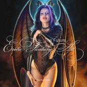 Future of Erotic Fantasy Art