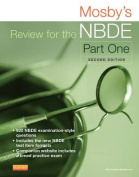 Mosby's Review for the NBDE, Part One