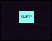 Skirts: Clare Strand