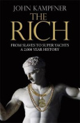 The Rich: From Slaves to Super-Yachts