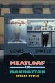 Meatloaf in Manhattan