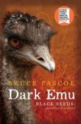 Dark Emu: Black Seeds