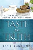 Taste for Truth