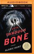 Cuts Through Bone [Audio]