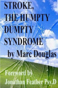 Stroke, the Humpty Dumpty Syndrome