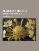 Recollections of a Speyside Parish