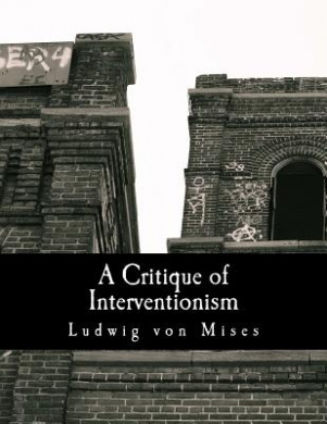 A Critique of Interventionism