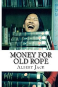 Money for Old Rope