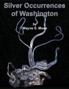 Silver Occurences of Washington