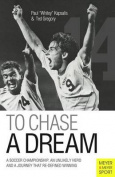 To Chase a Dream