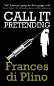Call It Pretending