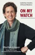 On My Watch