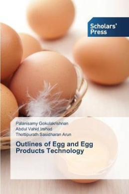 Outlines of Egg and Egg Products Technology