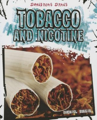 Tobacco and Nicotine (Dangerous Drugs)