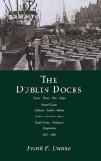 The Dublin Docks