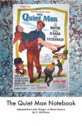 Quiet Man Notebook