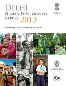 Delhi Human Development Report 2013