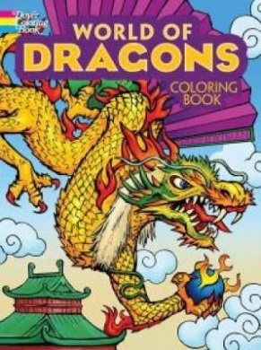 World of Dragons Coloring Book (Dover Coloring Books)
