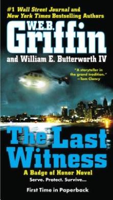 The Last Witness (Badge of Honor Novels)
