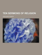Ten Sermons of Religion