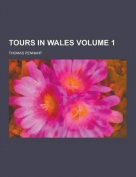 Tours in Wales Volume 1