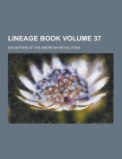 Lineage Book Volume 37